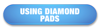 Using Diamond Pads button