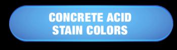 Concrete Acid Stain Colors button